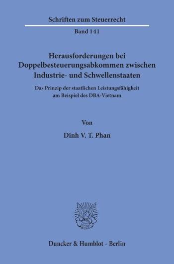 Cover: Herausforderungen bei Doppelbesteuerungsabkommen zwischen Industrie- und Schwellenstaaten