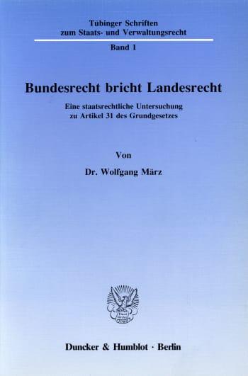 Cover: Bundesrecht bricht Landesrecht
