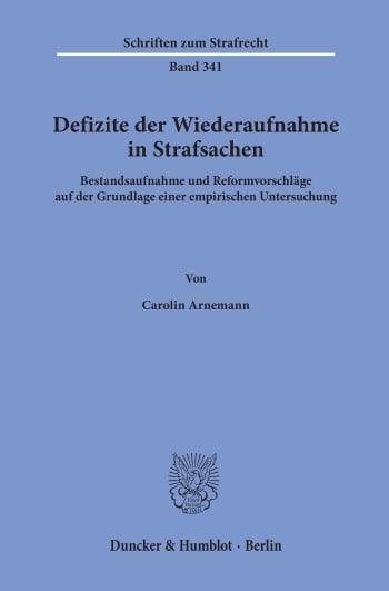 Cover: Defizite der Wiederaufnahme in Strafsachen