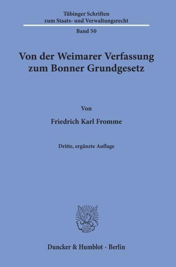 Cover: Von der Weimarer Verfassung zum Bonner Grundgesetz