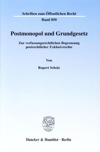Cover: Postmonopol und Grundgesetz