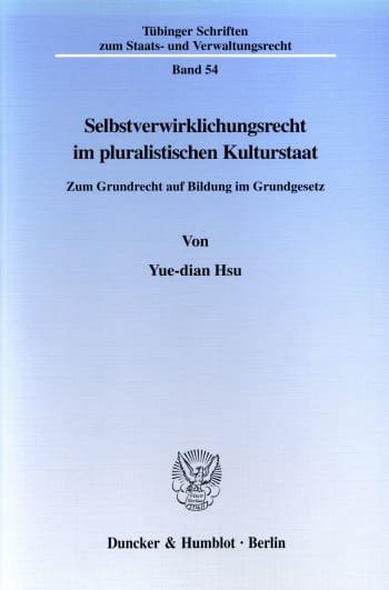 Cover: Selbstverwirklichungsrecht im pluralistischen Kulturstaat