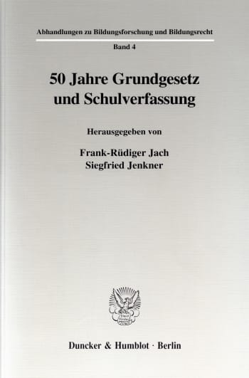 Cover: 50 Jahre Grundgesetz und Schulverfassung