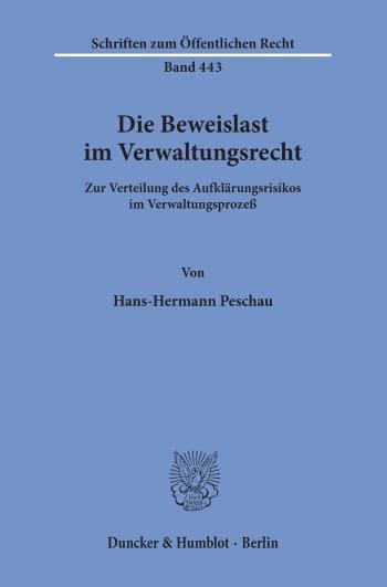 Cover: Die Beweislast im Verwaltungsrecht