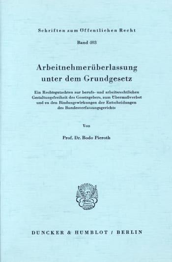 Cover: Arbeitnehmerüberlassung unter dem Grundgesetz