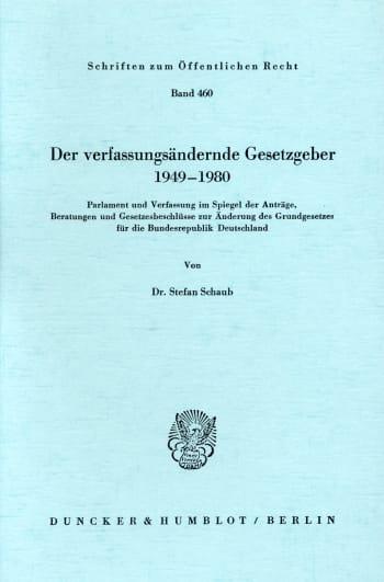 Cover: Der verfassungsändernde Gesetzgeber 1949–1980