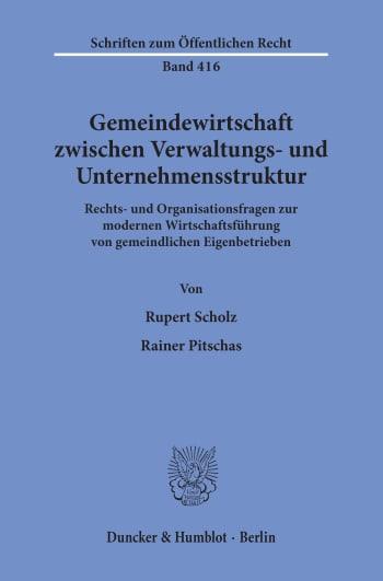 Cover: Gemeindewirtschaft zwischen Verwaltungs- und Unternehmensstruktur