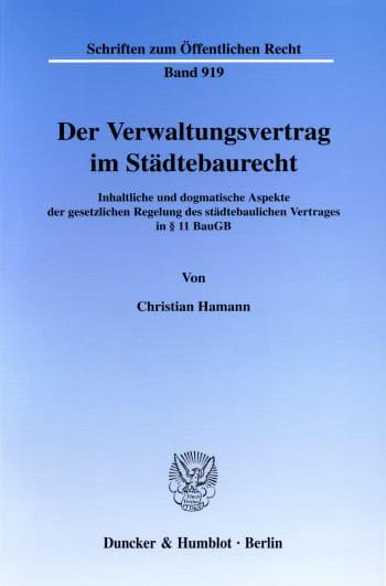 Cover: Der Verwaltungsvertrag im Städtebaurecht