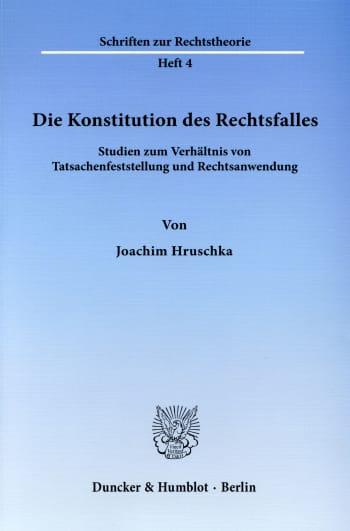 Cover: Die Konstitution des Rechtsfalles