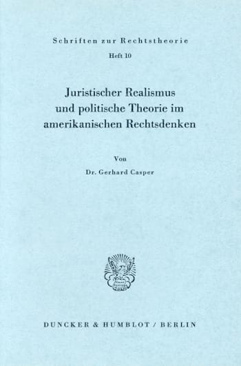 Cover: Juristischer Realismus und politische Theorie im amerikanischen Rechtsdenken