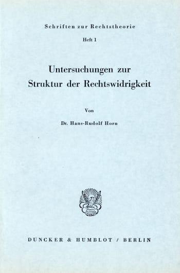 Cover: Untersuchungen zur Struktur der Rechtswidrigkeit