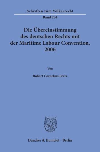 Cover: Die Übereinstimmung des deutschen Rechts mit der Maritime Labour Convention, 2006