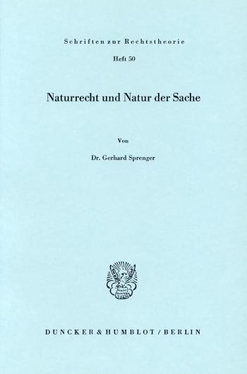 Cover: Naturrecht und Natur der Sache