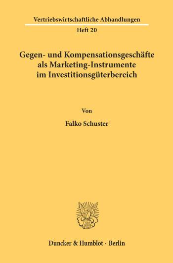 Cover: Gegen- und Kompensationsgeschäfte als Marketing-Instrumente im Investitionsgüterbereich