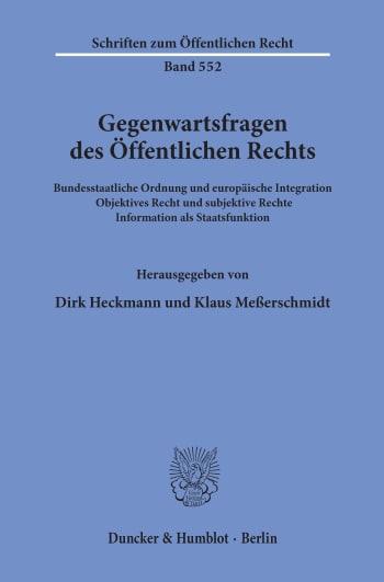 Cover: Gegenwartsfragen des Öffentlichen Rechts
