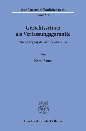 Cover: Gerichtsschutz als Verfassungsgarantie