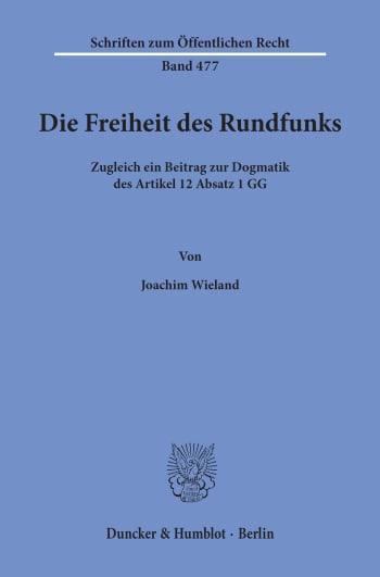 Cover: Die Freiheit des Rundfunks