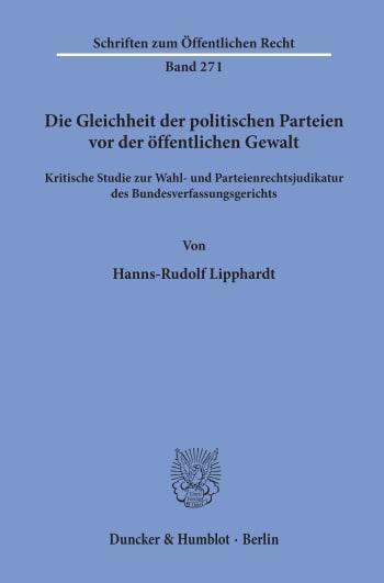 Cover: Die Gleichheit der politischen Parteien vor der öffentlichen Gewalt