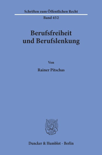 Cover: Berufsfreiheit und Berufslenkung