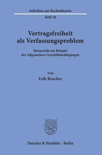 Cover: Vertragsfreiheit als Verfassungsproblem