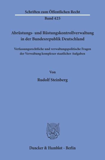 Cover: Abrüstungs- und Rüstungskontrollverwaltung in der Bundesrepublik Deutschland