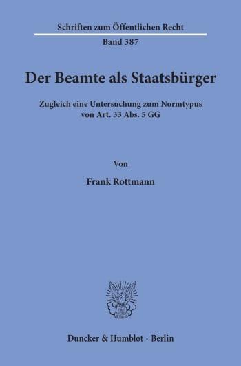 Cover: Der Beamte als Staatsbürger