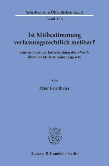 Cover: Ist Mitbestimmung verfassungsrechtlich meßbar?