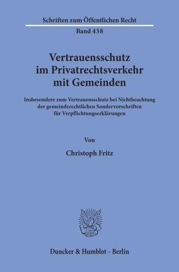 Cover: Vertrauensschutz im Privatrechtsverkehr mit Gemeinden