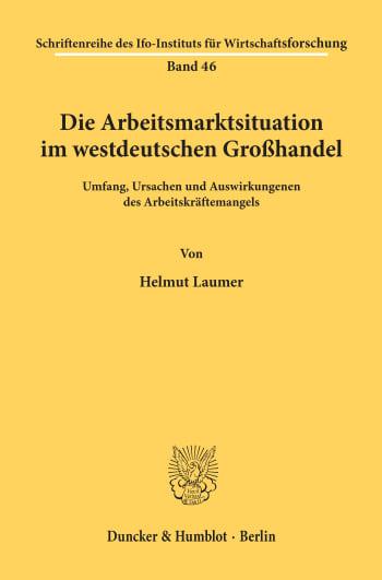Cover: Die Arbeitsmarktsituation im westdeutschen Großhandel