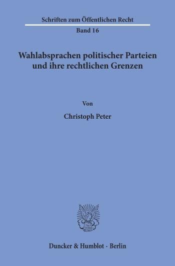Cover: Wahlabsprachen politischer Parteien und ihre rechtlichen Grenzen