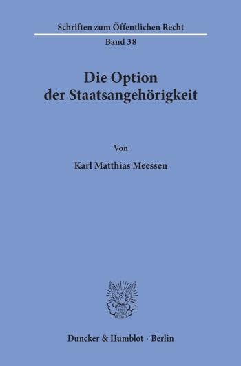 Cover: Die Option der Staatsangehörigkeit