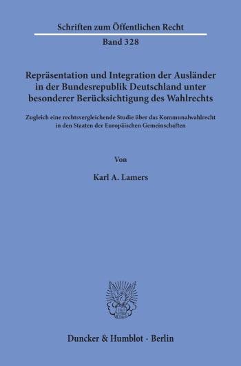 Cover: Repräsentation und Integration der Ausländer in der Bundesrepublik Deutschland unter besonderer Berücksichtigung des Wahlrechts