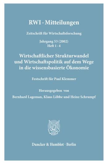 Cover: Wirtschaftlicher Strukturwandel und Wirtschaftspolitik auf dem Wege in die wissensbasierte Ökonomie