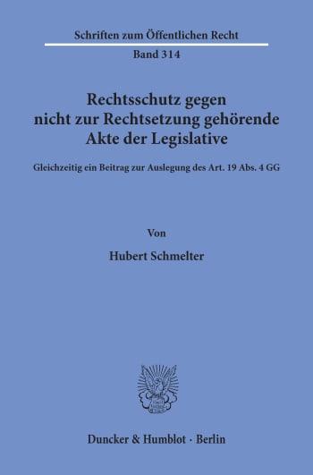Cover: Rechtsschutz gegen nicht zur Rechtsetzung gehörende Akte der Legislative