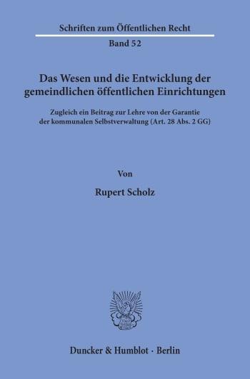 Cover: Das Wesen und die Entwicklung der gemeindlichen öffentlichen Einrichtungen