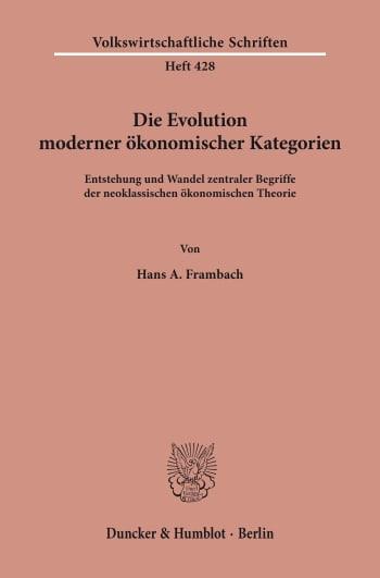 Cover: Die Evolution moderner ökonomischer Kategorien
