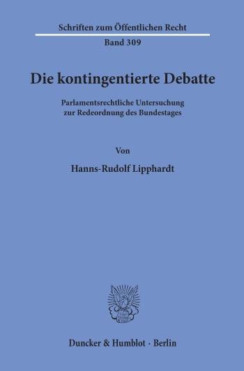 Cover: Die kontingentierte Debatte