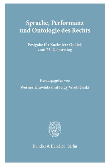 Cover: Sprache, Performanz und Ontologie des Rechts