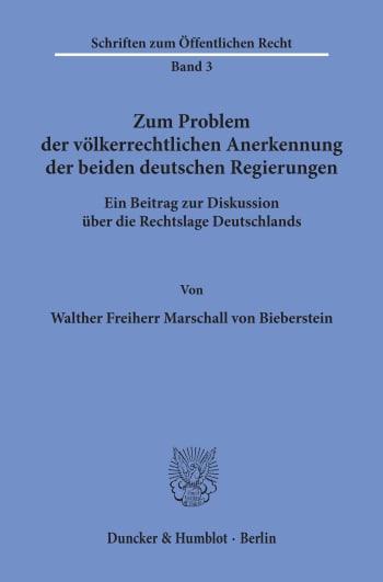 Cover: Zum Problem der völkerrechtlichen Anerkennung der beiden deutschen Regierungen