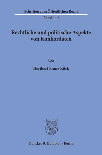 Cover: Rechtliche und politische Aspekte von Konkordaten