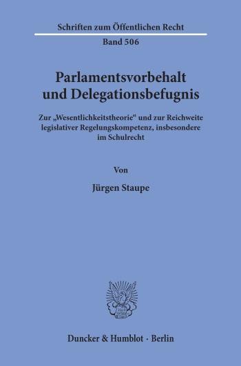 Cover: Parlamentsvorbehalt und Delegationsbefugnis