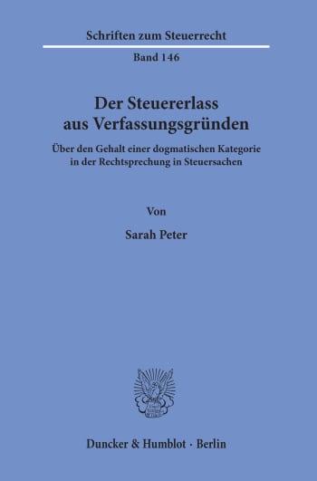 Cover: Der Steuererlass aus Verfassungsgründen
