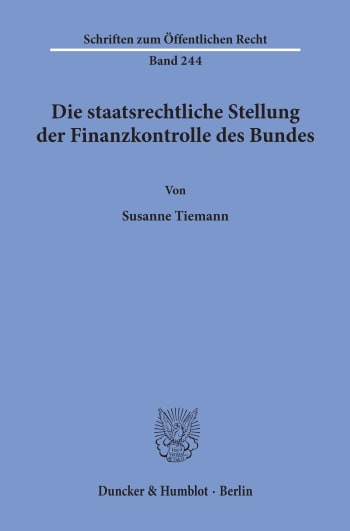 Cover: Die staatsrechtliche Stellung der Finanzkontrolle des Bundes