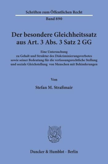 Cover: Der besondere Gleichheitssatz aus Art. 3 Abs. 3 Satz 2 GG