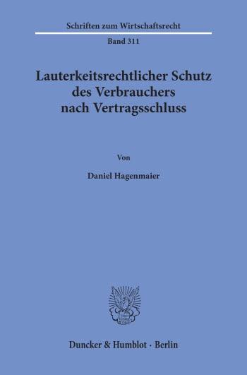 Cover: Lauterkeitsrechtlicher Schutz des Verbrauchers nach Vertragsschluss