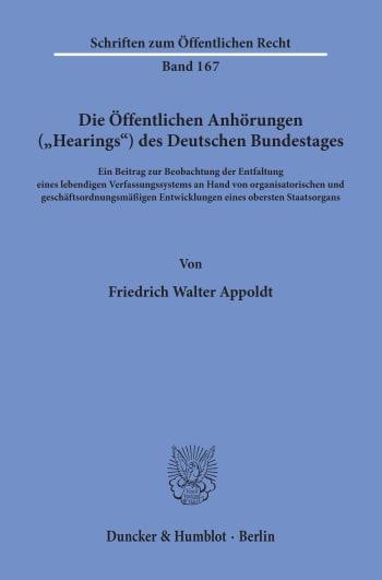 """Cover: Die Öffentlichen Anhörungen (""""Hearings"""") des Deutschen Bundestages"""