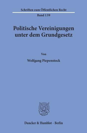Cover: Politische Vereinigungen unter dem Grundgesetz