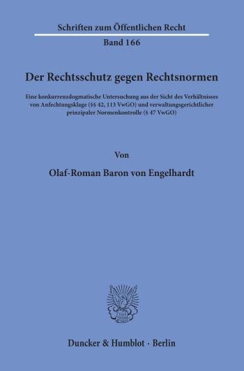 Cover: Der Rechtsschutz gegen Rechtsnormen