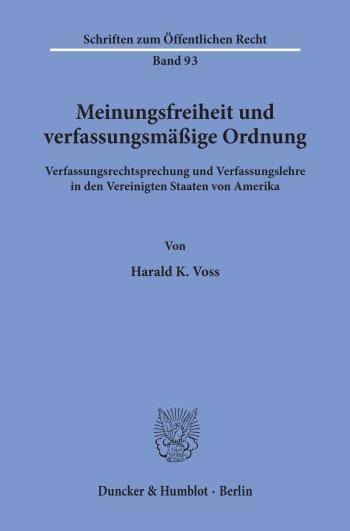 Cover: Meinungsfreiheit und verfassungsmäßige Ordnung