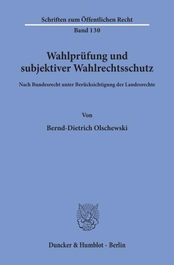 Cover: Wahlprüfung und subjektiver Wahlrechtsschutz